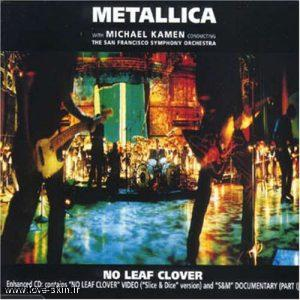 ترجمه متن آهنگ No Leaf Clover از Metallica